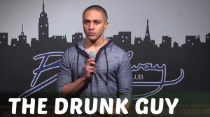 Comedy Time - The Drunk Guy (Stand Up Comedy)