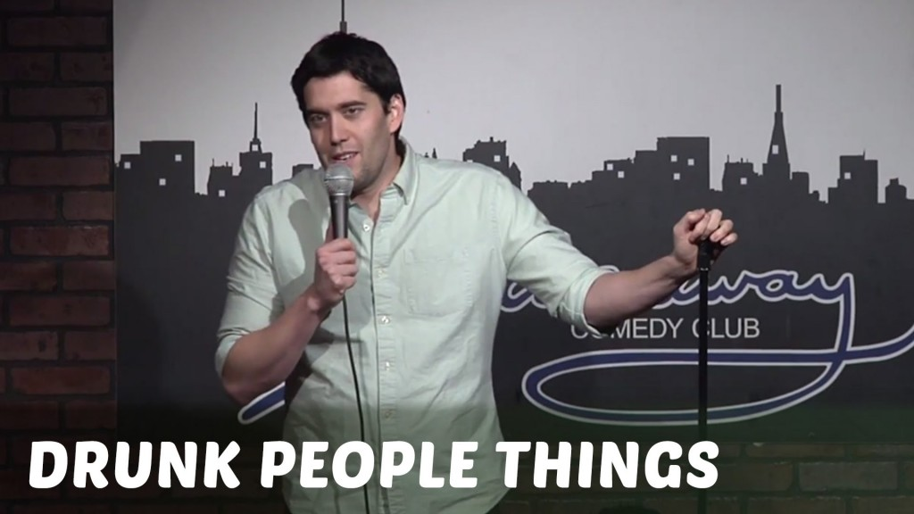 Comedy Time - Funny videosDrunk People Things (Stand Up Comedy)