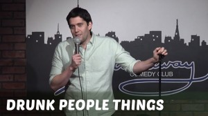 Comedy Time - Drunk People Things (Stand Up Comedy)